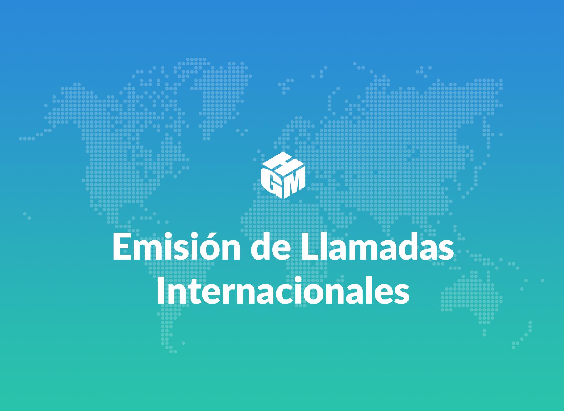 Emisión de Llamadas Internacionales